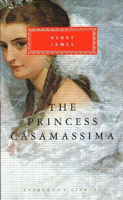 Princess Casamassima by Henry James