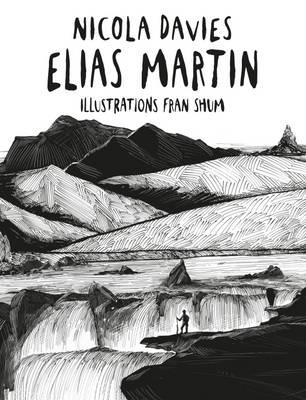 Elias Martin by Nicola Davies