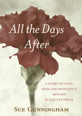All the Days After by Sue Gunningham