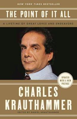 Point of It All: A Lifetime of Great Loves and Endeavors book