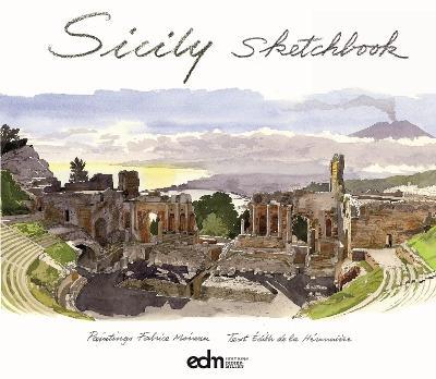 Sicily Sketchbook by Edith de la Heronniere