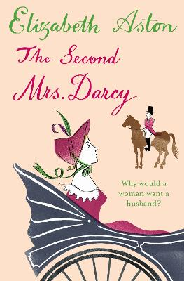 Second Mrs Darcy book