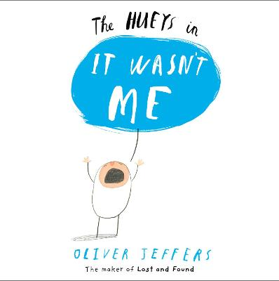 It Wasn't Me (The Hueys) book
