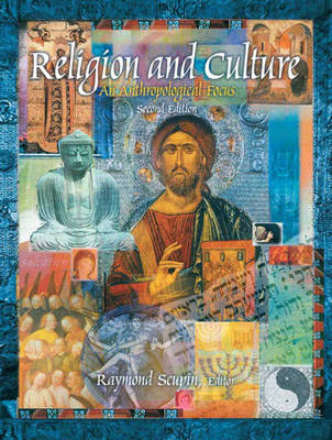 Religion and Culture by Raymond Scupin