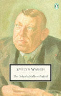 The The Ordeal of Gilbert Pinfold by Evelyn Waugh