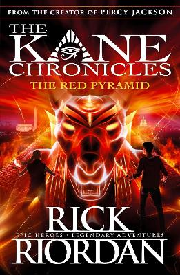 The Red Pyramid (The Kane Chronicles Book 1) by Rick Riordan