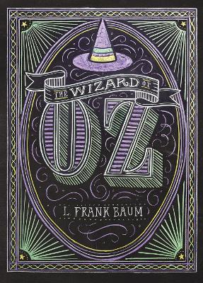 Wizard of Oz by L Frank Baum