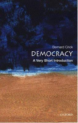 Democracy: A Very Short Introduction by Bernard Crick