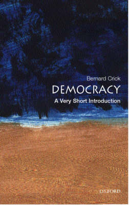 Democracy: A Very Short Introduction by Bernard Crick