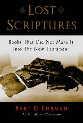 Lost Scriptures by Bart D. Ehrman