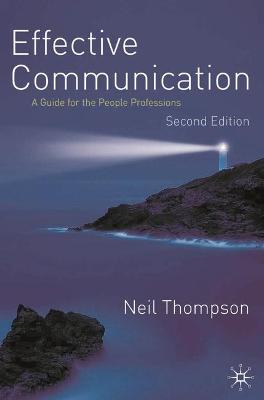 Effective Communication by Neil Thompson