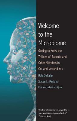 Welcome to the Microbiome by Rob DeSalle