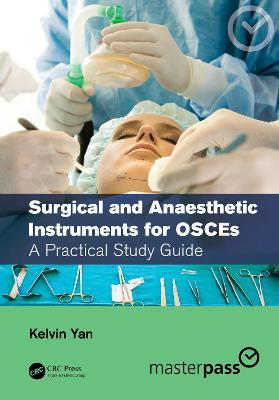 Surgical and Anaesthetic Instruments for OSCEs: A Practical Study Guide book