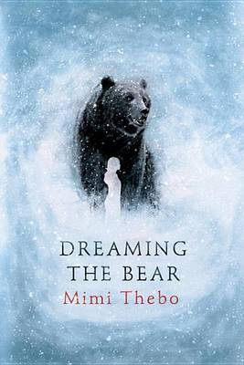 Dreaming the Bear book
