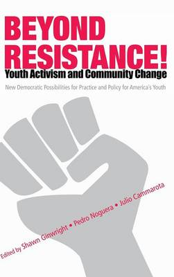 Beyond Resistance! Youth Activism and Community Change book