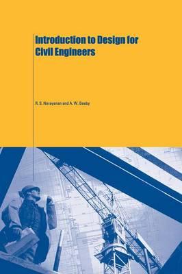 Introduction to Design for Civil Engineers by A. W. Beeby