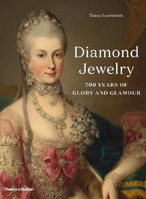 Diamond Jewelry: 700 Years of Glory and Glamour by Diana Scarisbrick