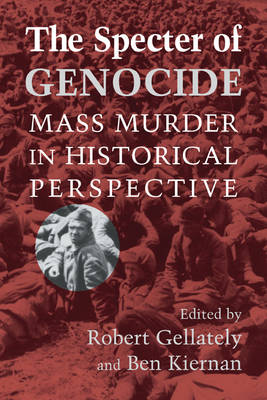 Specter of Genocide by Robert Gellately