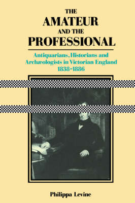 The Amateur and the Professional by Professor Philippa Levine