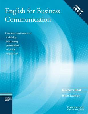 English for Business Communication Teacher's book by Simon Sweeney