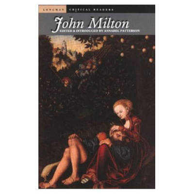 John Milton by Annabel Patterson