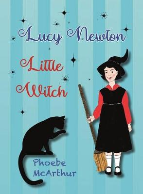 Lucy Newton, Little Witch by Phoebe McArthur