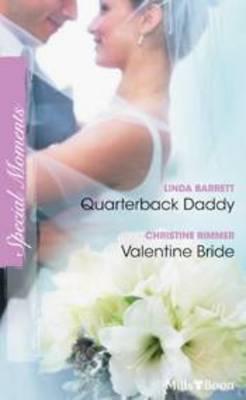 Quarterback Daddy / Valentine Bride book