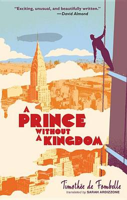 A Prince Without a Kingdom by Timothee De Fombelle