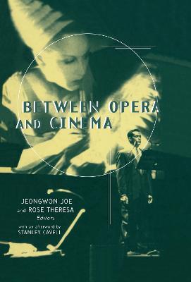 Between Opera and Cinema book