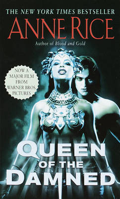 The Queen of the Damned by Professor Anne Rice
