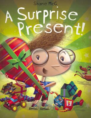 A Surprise Present by Shane McG