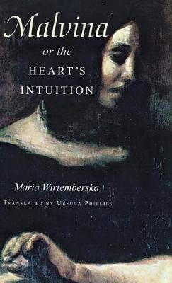 Malvina, or the Heart's Intuition by Maria Wirtemberska