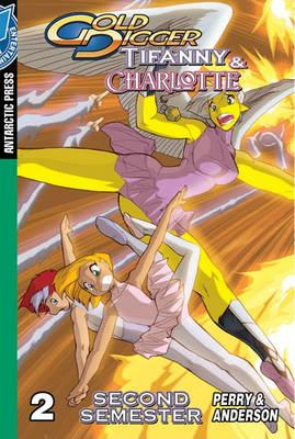 Gold Digger Gold Digger: Tifanny & Charlotte Second Semester Pocket Manga Tifanny and Charlotte Second Semester Pocket Manga by Fred Perry