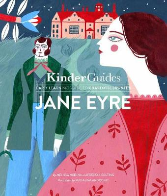 Kinderguides early learning guide to Charlotte Bronte's Jane Eyre by Melissa Medina