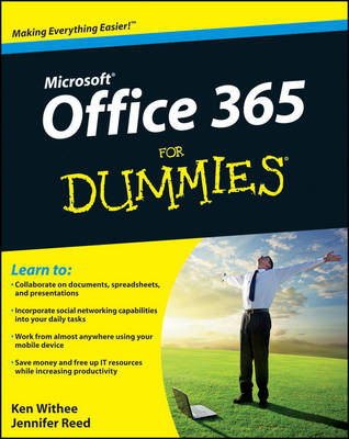 Office 365 For Dummies by Ken Withee