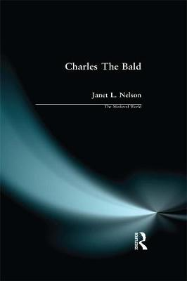 Charles the Bald by Janet L. Nelson