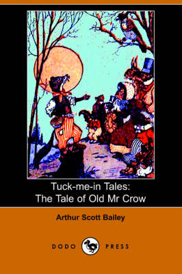 Tale of Old Mr. Crow by Arthur Scott Bailey