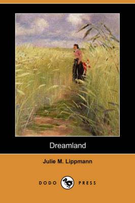 Dreamland (Dodo Press) book