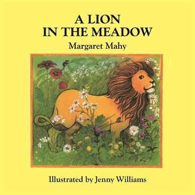 Lion in the Meadow by Margaret Mahy