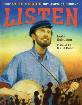 Listen: How Pete Seeger Got America Singing by Leda Schubert