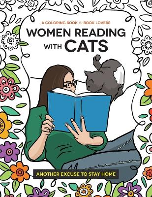 Women Reading with Cats: A Coloring Book for Book Lovers by Heather Dean Brewer