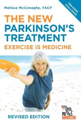 The New Parkinson's Treatment: Exercise is Medicine book