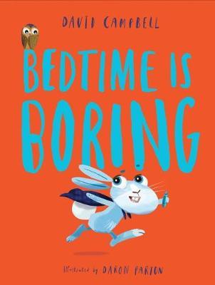 Bedtime is Boring book