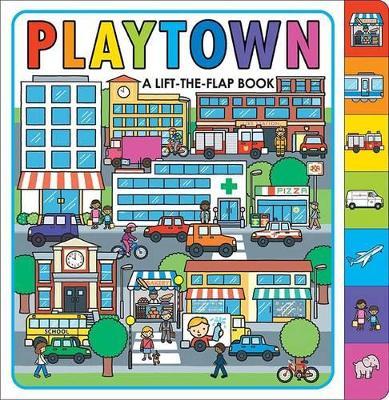 Playtown: Playtown by Roger Priddy