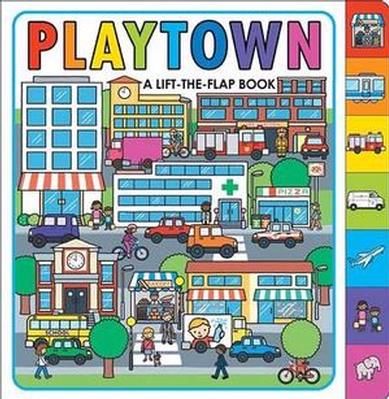 Playtown: Playtown by Roger Priddy