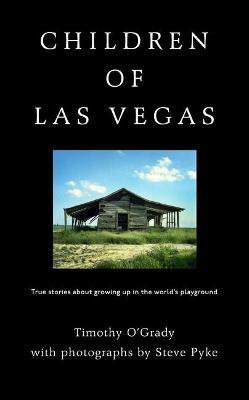 Children of Las Vegas by Timothy O'Grady