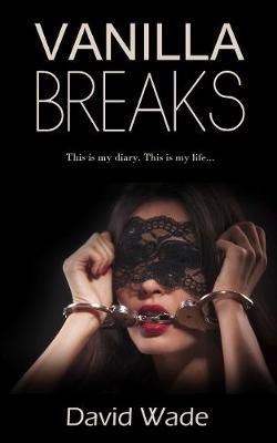 Vanilla Breaks by David Wade