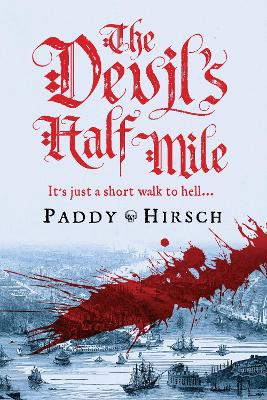 Devil's Half Mile by Paddy Hirsch