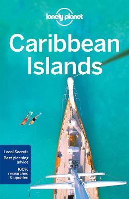 Lonely Planet Caribbean Islands by Lonely Planet