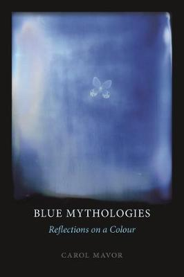 Blue Mythologies: Reflections on a Colour book